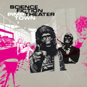 CD Cover Science Fiction Theater - Pimp Town