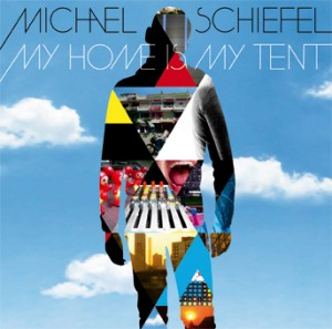 michael_schiefel_my_home_is_my_tent