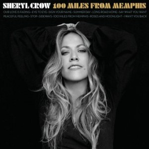 Sheryl Crow_Cover_100_Miles