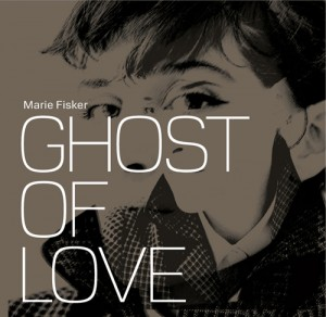marie fisker ghosts of love cover
