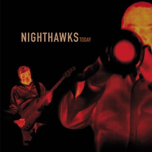 Cover der CD Nighthawks - Today