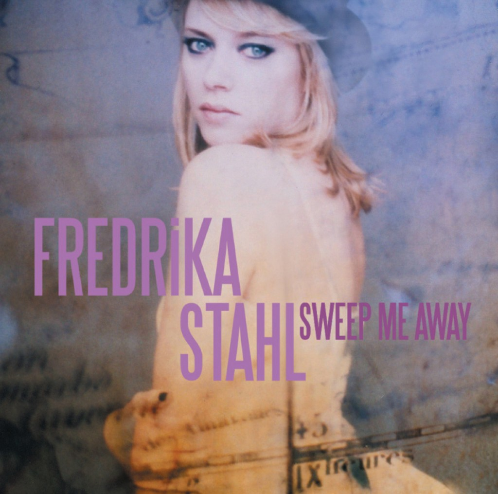 Fredrika Stahl Sweep Me Away