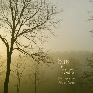 Rachel Grimes Book Of Leaves CD Cover
