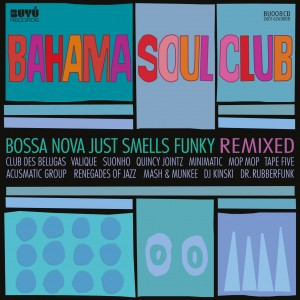 Bahama Soul Club Remixed CD Cover
