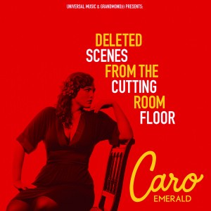 Caro Emerald Deleted Scenes From The Cutting Room Floor CD Cover