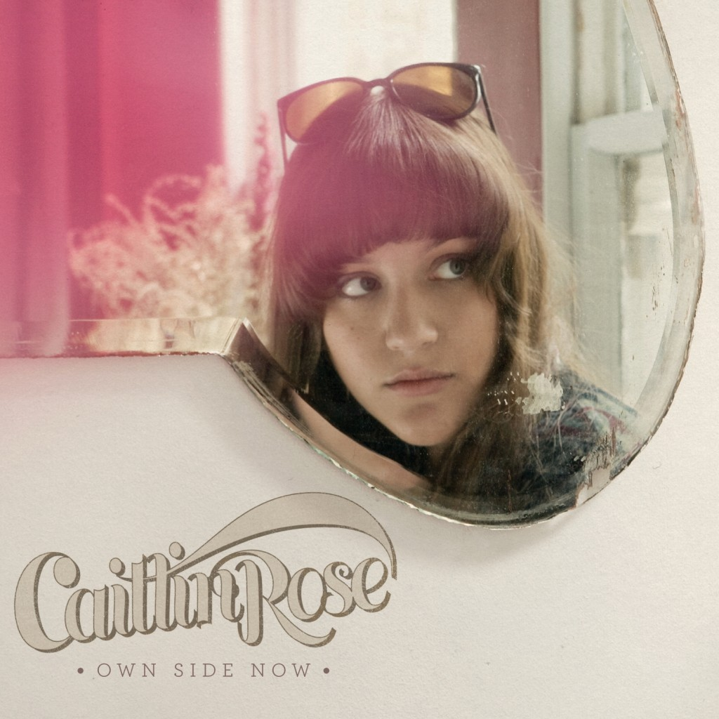 Caitlin Rose Own Side Now CD Cover