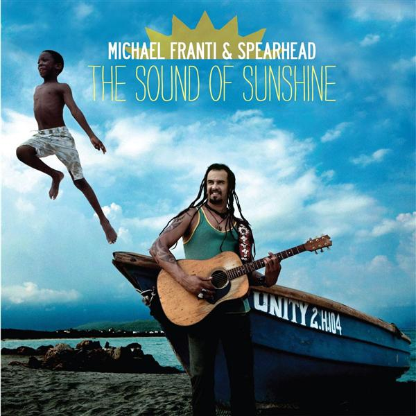 Michael Franti And Spearhead Sound Of Sunshine CD Cover