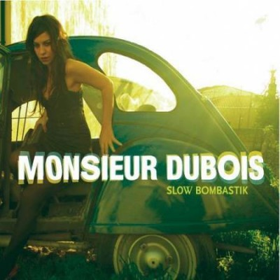 Monsieur Dubois Slow Bombastik CD Cover