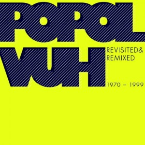 Popol Vuh Revisited & Remixed CD Cover