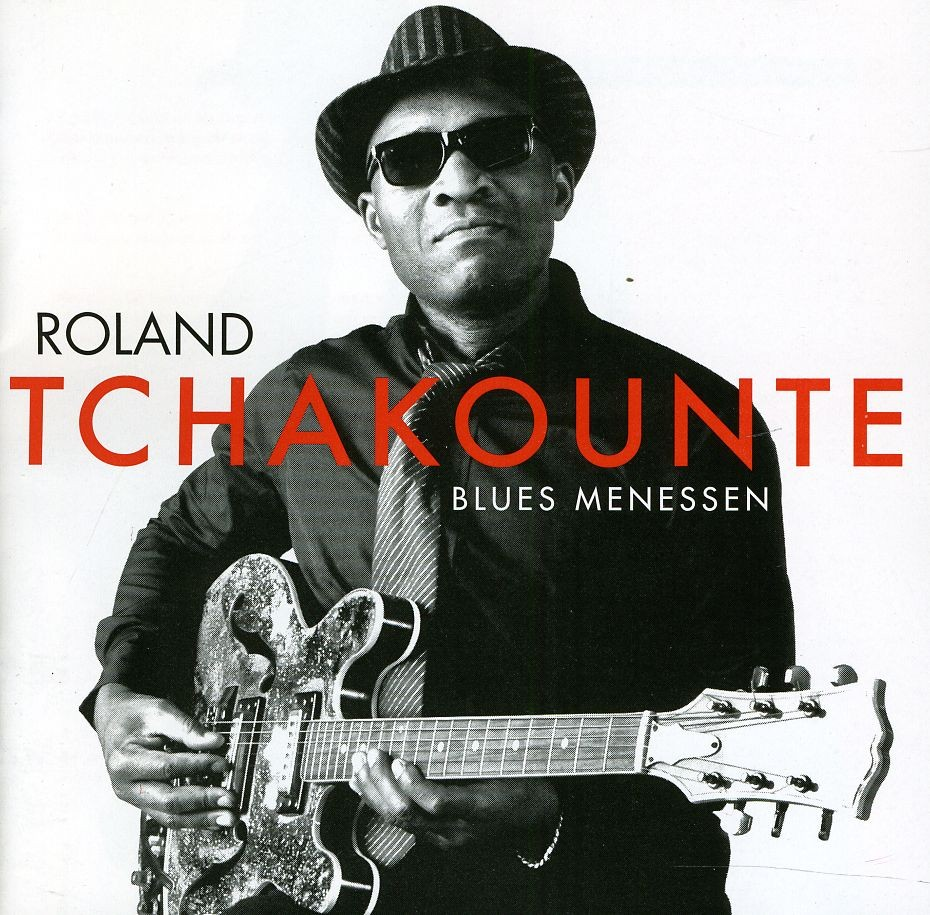 Roland Tchakounte Blues Menessen CD Cover