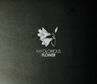 My Glorious Flower Single Cover