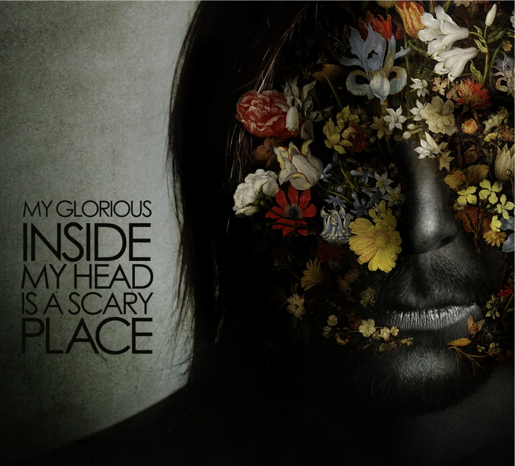 My Glorious Inside My Head Is A Scary Place CD Cover