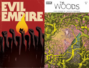 The Woods / Evil Empire