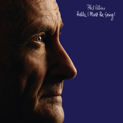 Phil Collins Hello, I Must Be Goiung! CD Cover