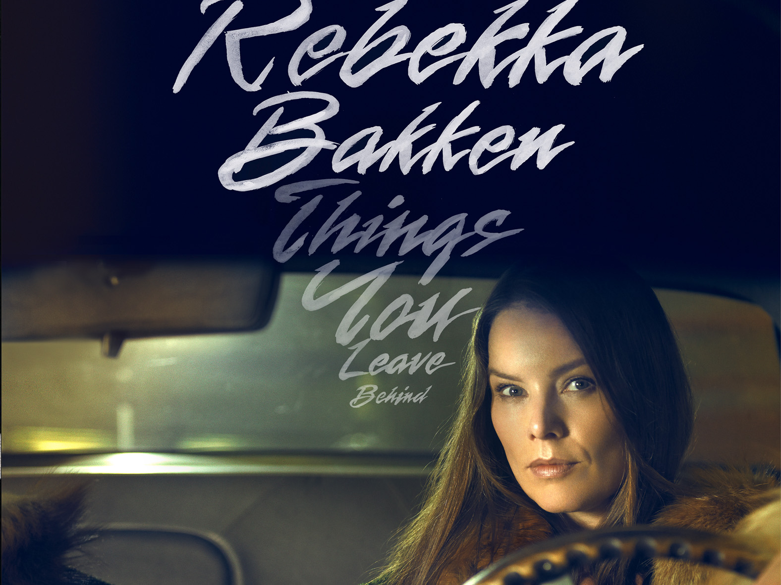 Rebekka Bakken Things You Leave Behind